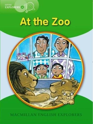 at the zoo - macmillan little explorers level a