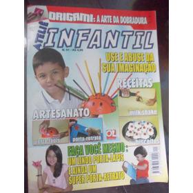 Ateliê Infantil - Origami: A Arte Da Dobradura/ Artesanato..