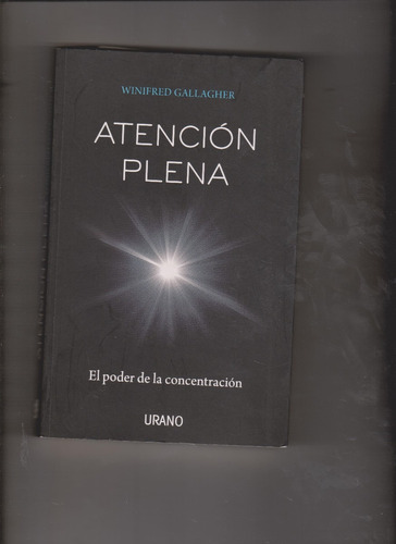 atenciòn plena (winifred gallagher)