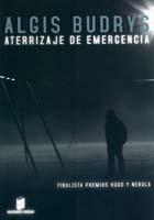 aterrizaje de emergencia, de algis budrys