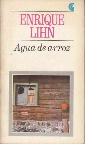 atipicos chile enrique lihn agua de arroz cuentos 1968