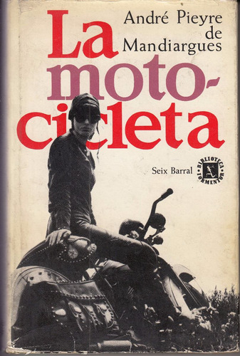 atipicos la motocicleta pieyre de mandiargues erotismo 1964