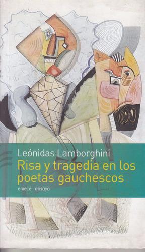 atipicos leonidas lamborghini risa tragedia poesia gauchesca