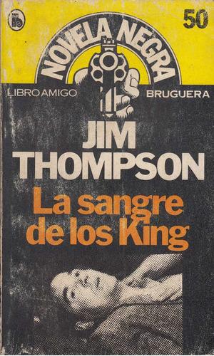 atipicos malditos policial jim thompson sangre de los king