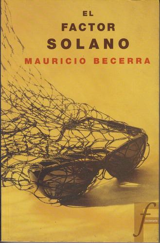 atipicos mauricio becerra el factor solano colombia 2005