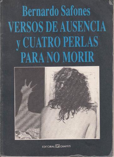 atipicos poesia bernardo safones versos de ausencia 1994