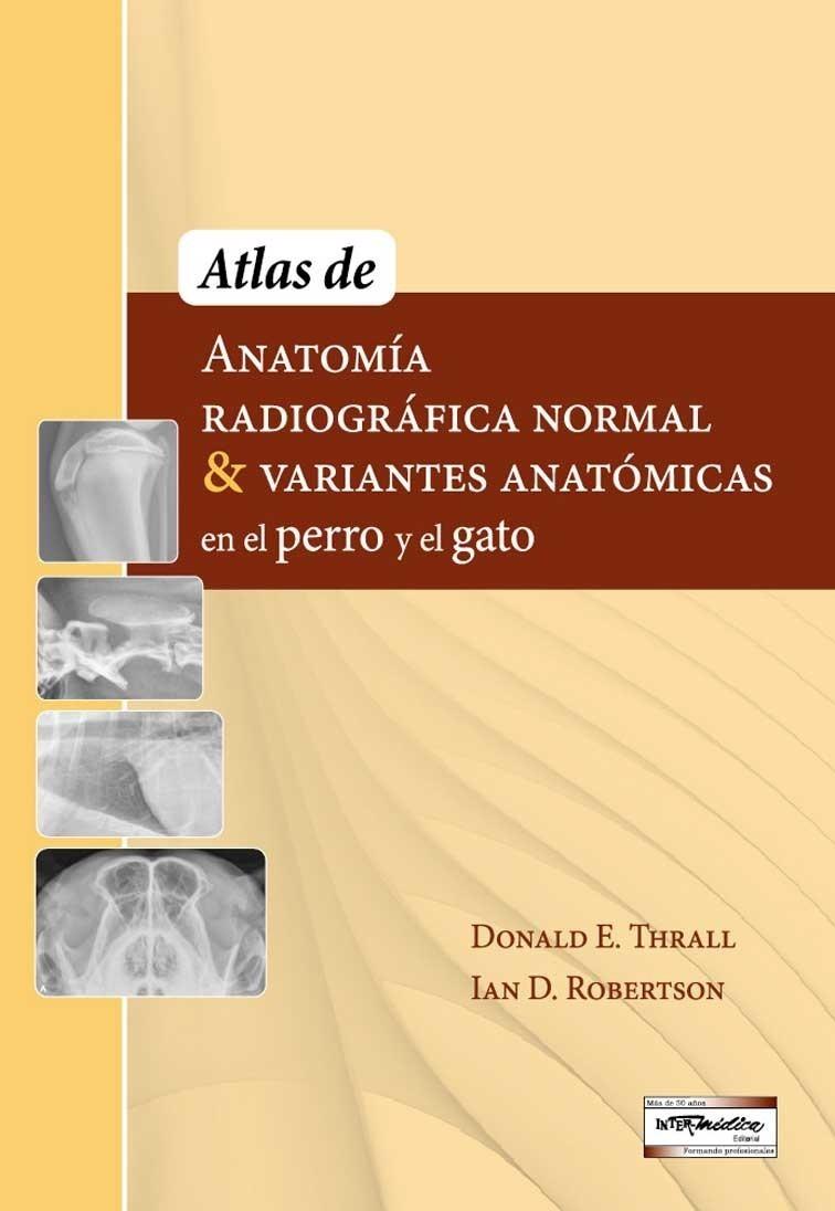 Atlas Anatomía Radiográfica En Perros Y Gatos- Veterinaria - Bs ...