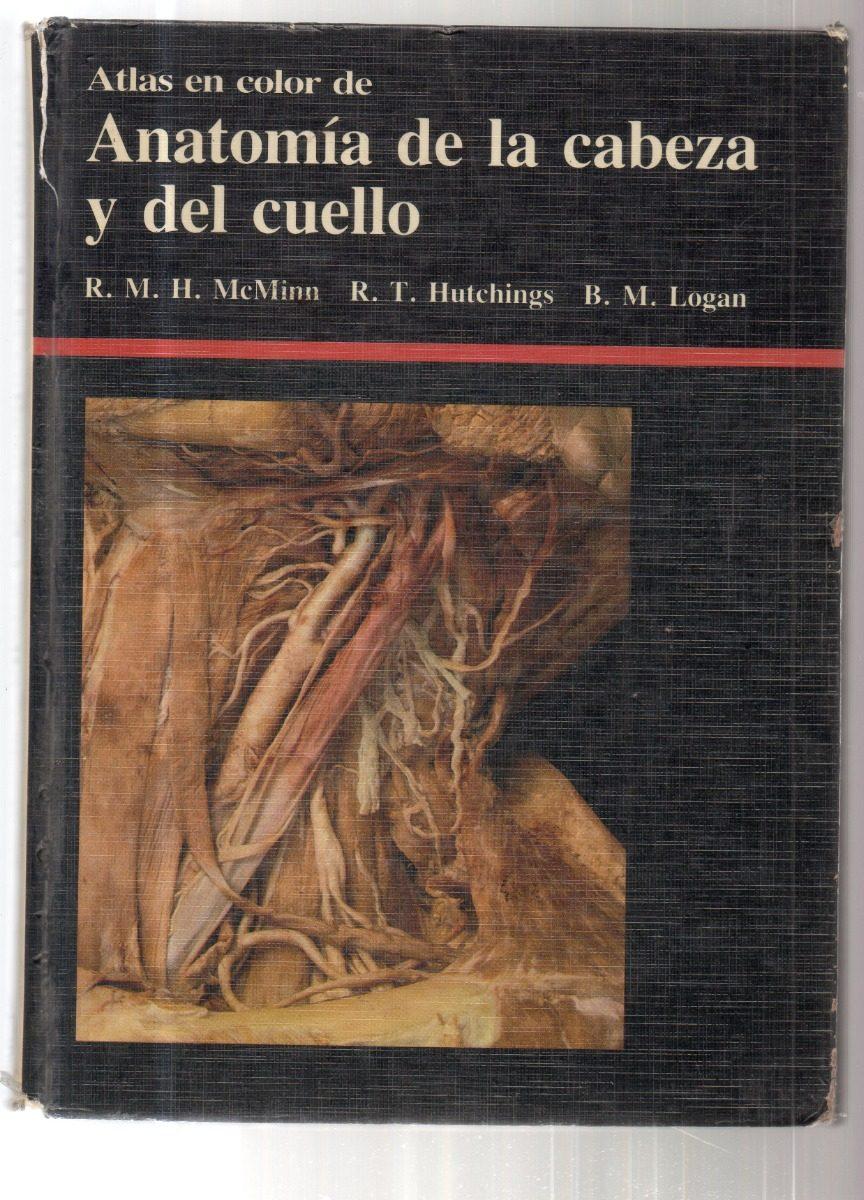 Atlas Color Anatomía Cabeza Y Cuello Mcminn Huchings Logan ...