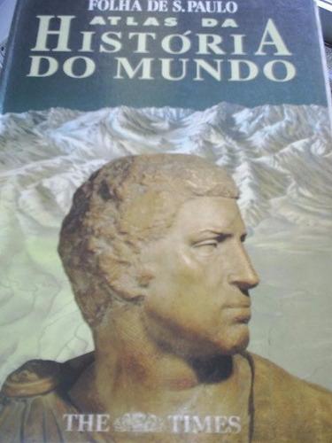 atlas da história do mundo + 5 posters¿ folha de são paulo (