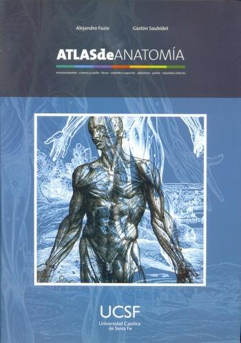 Atlas De Anatomia - Fazio, Alejandro; Saubidet, Gaston - Uni - $ 385 ...