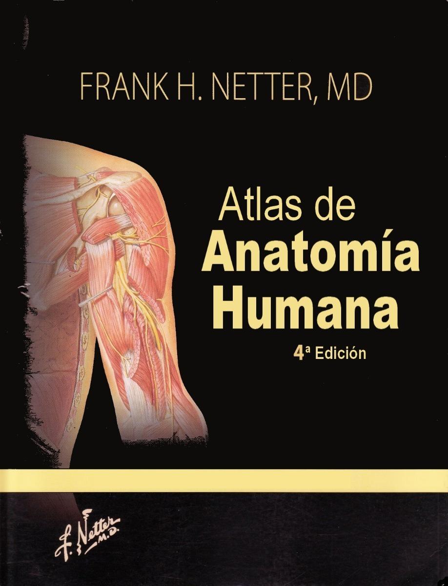 Atlas De Anatomía Humana, 4ta Ed- Frank H. Netter - $ 89.99 en ...
