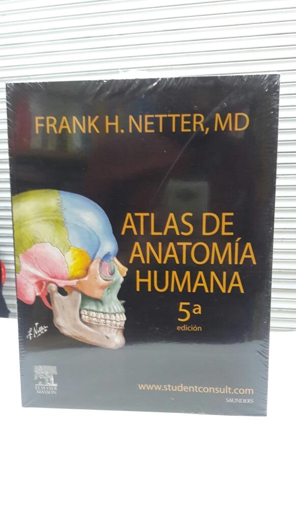 Atlas De Anatomia Humana 5 Ed - Frank H. Netter; Md - $ 235.000 en ...