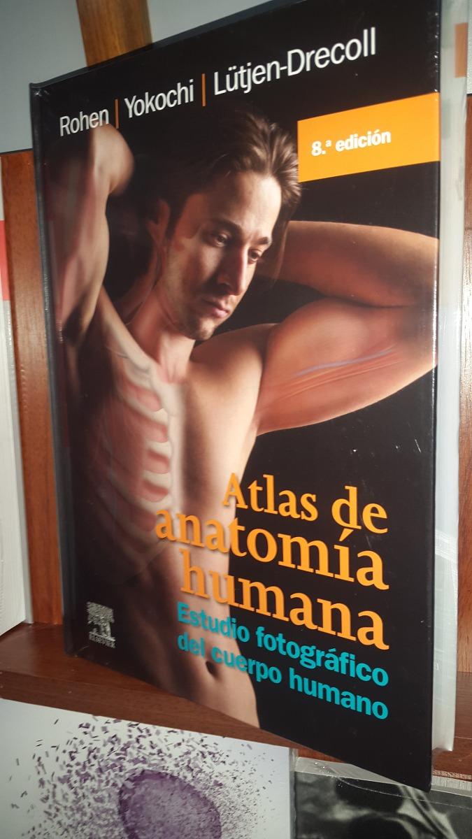 Atlas De Anatomia Humana 8ª Ed Rohen Yocochi - $ 4.190,00 en Mercado ...