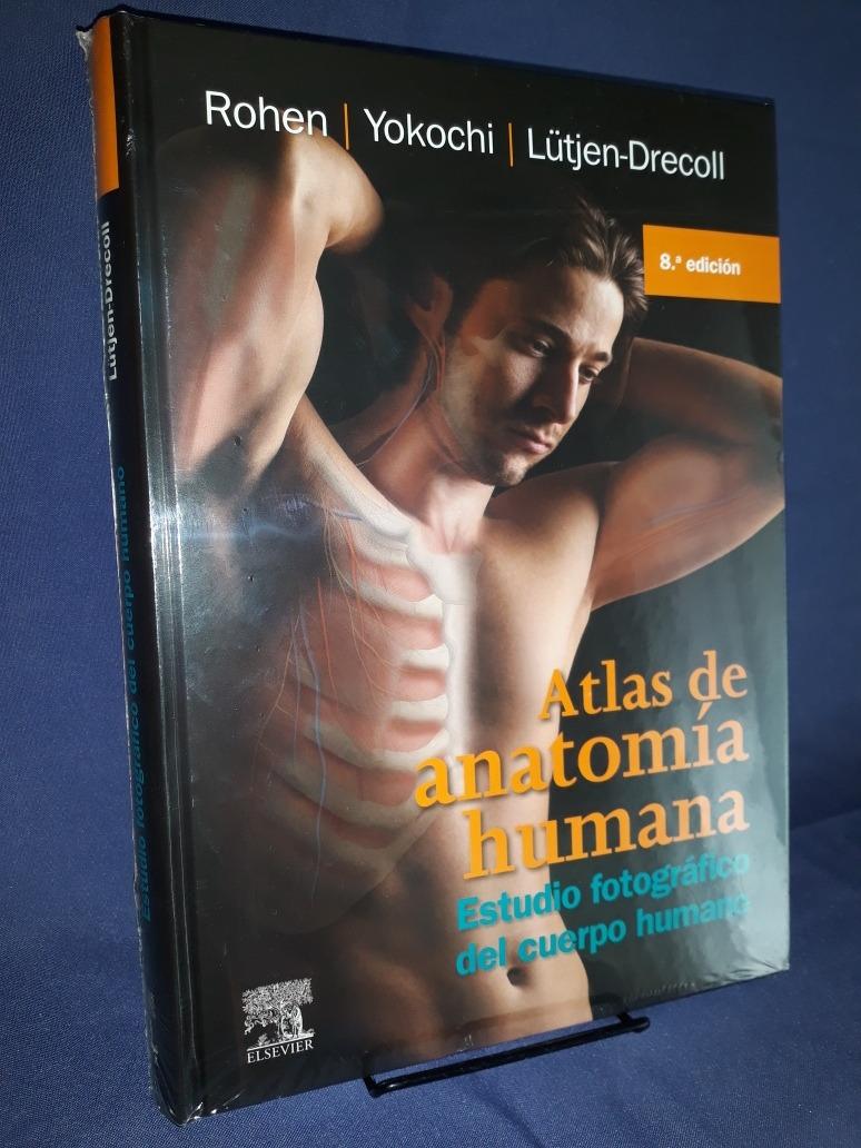 Atlas De Anatomía Humana 8°ed Rohen Nuevo! - $ 3.230,00 en Mercado Libre