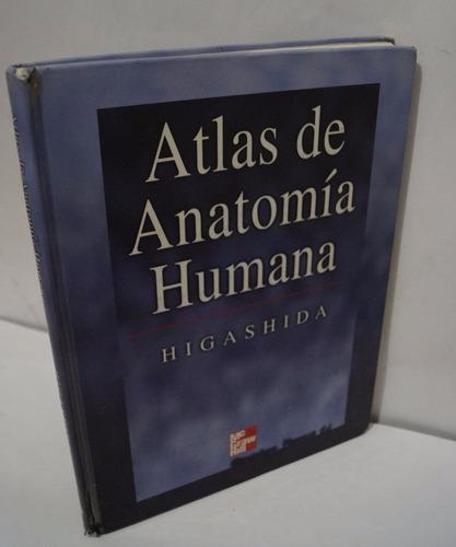 atlas de anatomía humana, bertha higashida, mcgraw-hill 2001