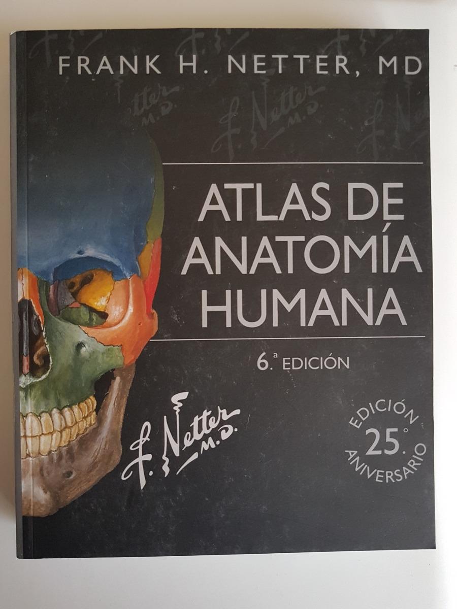 Atlas De Anatomía Humana. Netter 6 Edición - $ 24.000 en Mercado Libre