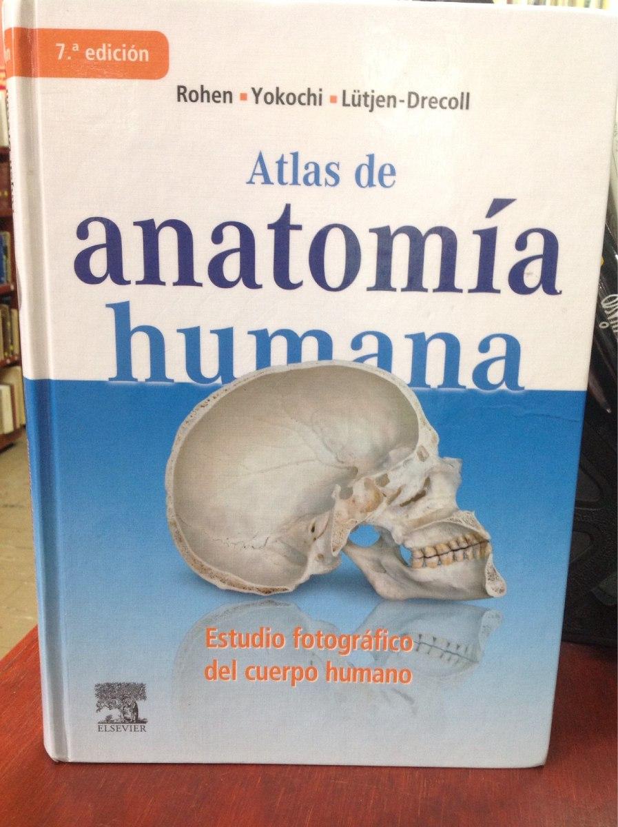Atlas De Anatomía Humana. Rohen. Yokochi - $ 380.000 en Mercado Libre