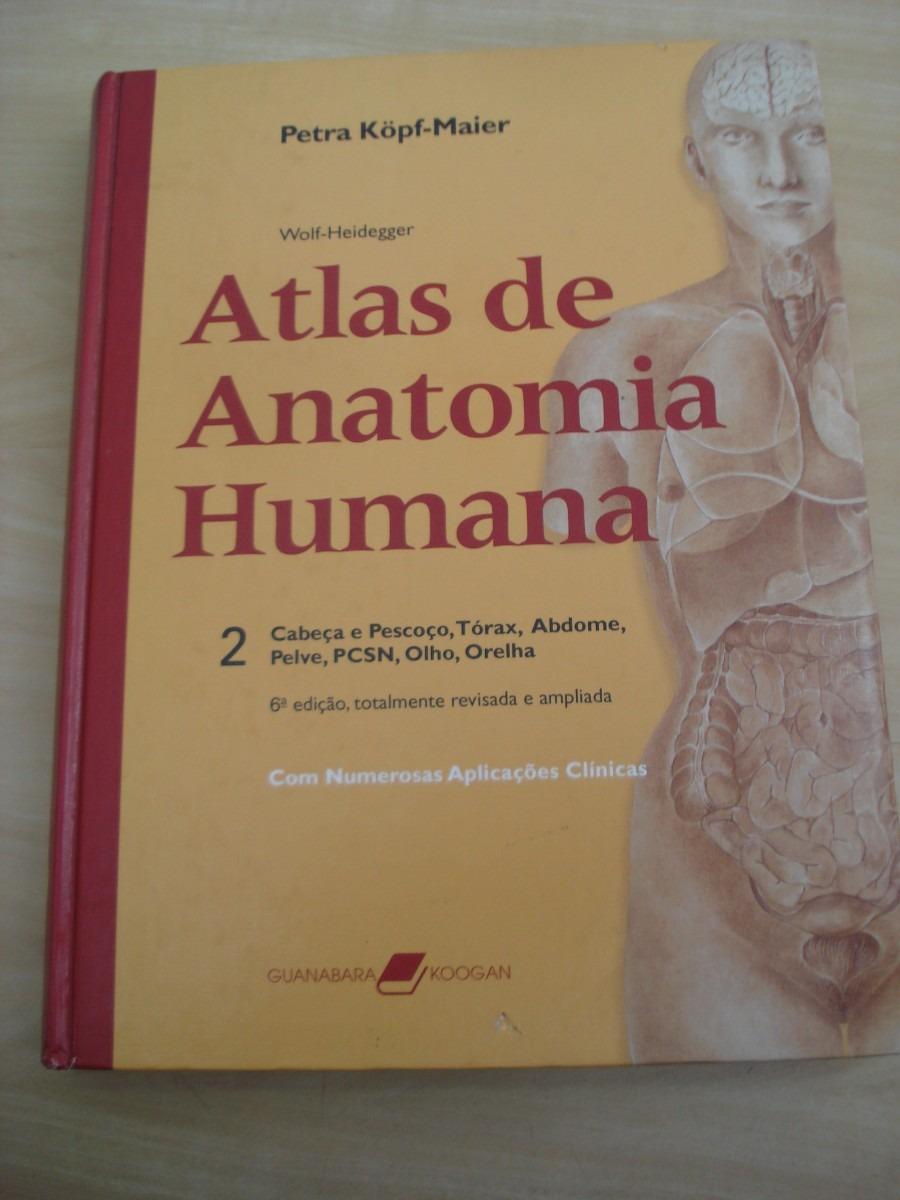 550c3dd15 atlas de anatomia humana vol 2 - wolf heidegger. Carregando zoom.