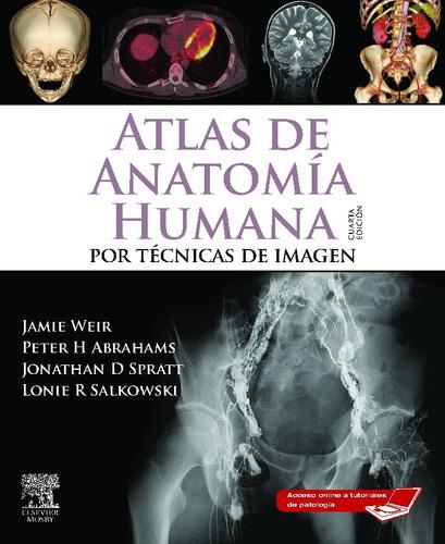 atlas de anatomía por técnicas de imagen 4a edición - pdf hd