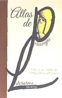 atlas de personajes literarios(libro cr¿tica literaria. hist