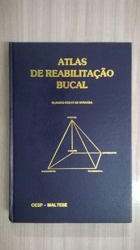 atlas de reabilitação bucal de cláudio césar de miranda