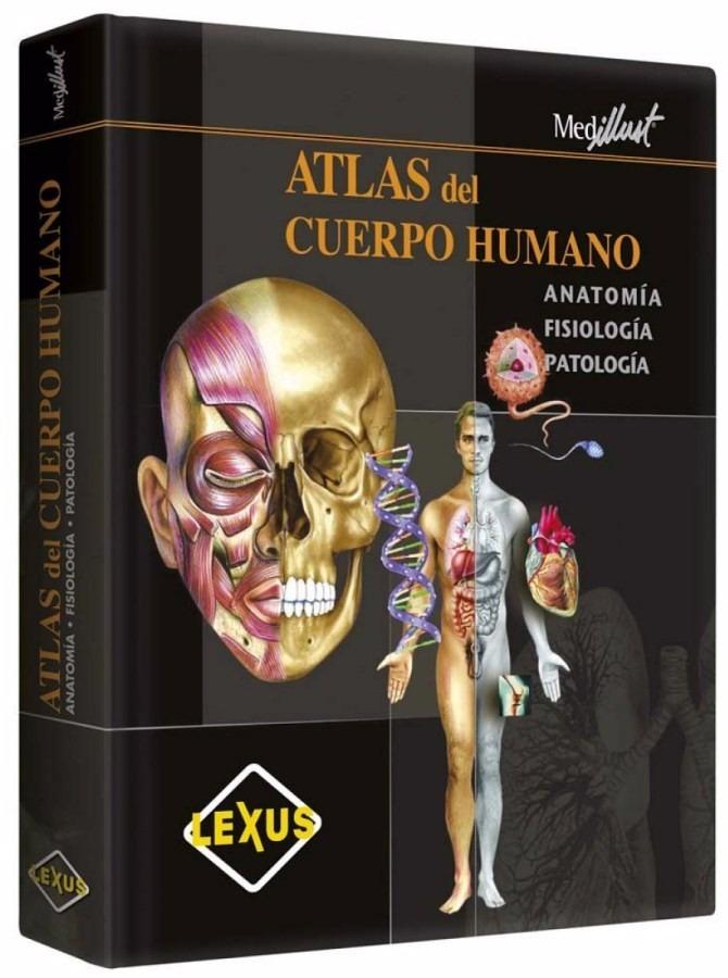 Atlas Del Cuerpo Humano - Anatomía / Fisiología / Patología ...