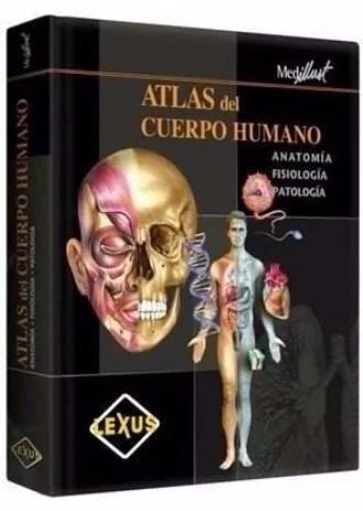 Atlas Del Cuerpo Humano Anatomia Fisiología Patología Lexus ...
