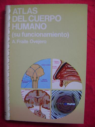 atlas del cuerpo humano (su funcionamiento) - fraile ovejero