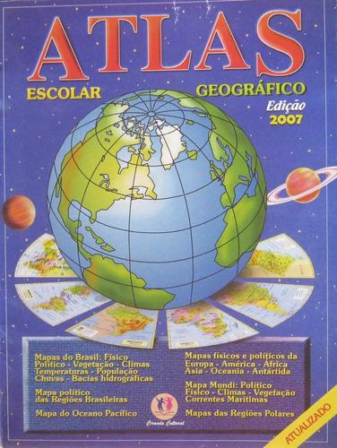 atlas escolar geográfico edição 2007