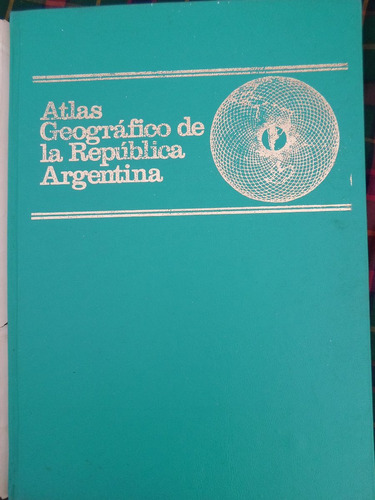 atlas geografico de la republica argentina centro cartografi