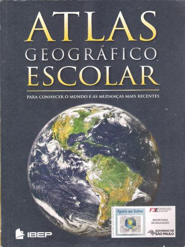atlas geográfico escolar - para conhecer o mundo - ibep