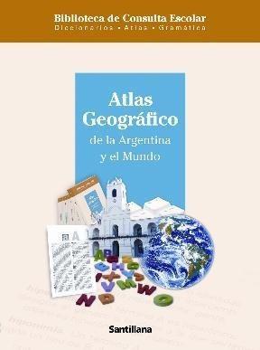 atlas geografico general y de argentin de a d alfaguara agui
