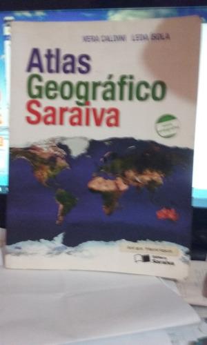 atlas geográfico saraiva  / vera caldini - leda ísola