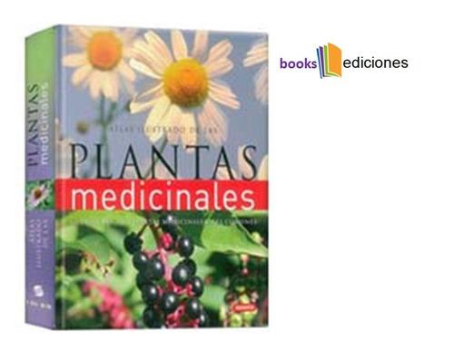 atlas ilustrado de las plantas medicinales lexus