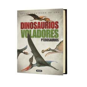 Atlas Ilustrado De Los Dinosaurios Voladores Susaeta 1