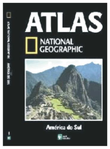 atlas national geographic - américa do sul