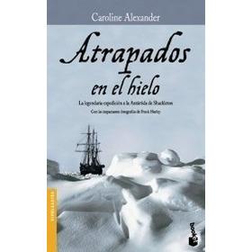 Atrapados En El Hielo - Alexander, Caroline