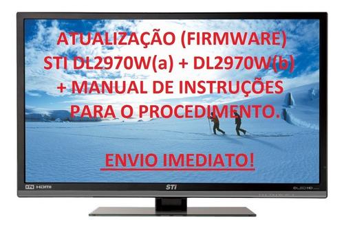 atualização de software para tv sti dl2970w(a) + dl2970w(b)