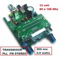 Fm Pll Emisora Transmisor De Radio Fm Stereo En Kit 0,5 Watt