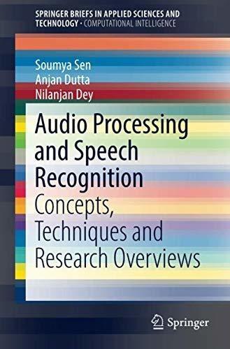 audio processing and speech recognition : soumya sen