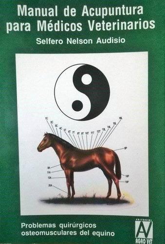 audisio: manual de acupuntura para médicos veterinarios