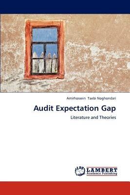 audit expectation gap; taebi noghondari, amirhossein