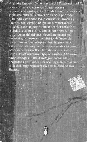 augusto roa bastos, antología personal,ed. nueva imagen.