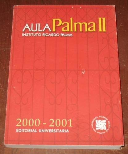 aula instituto ricardo palma ii 2000-1 tradiciones peruanas