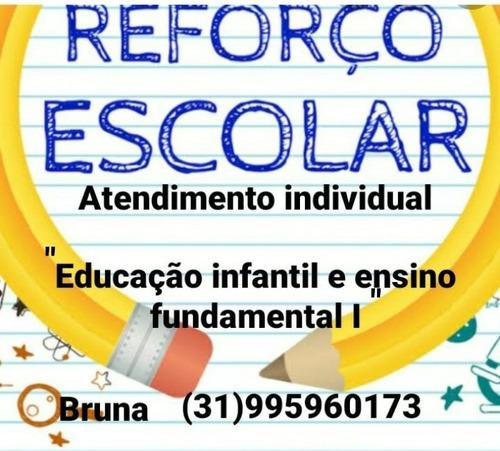 aulas de reforço escolar ,alfabetização,auxílio das tarefas