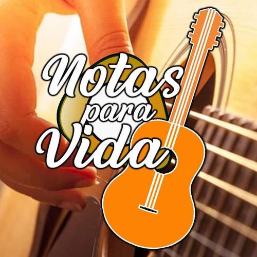 aulas de violão  notas para vida