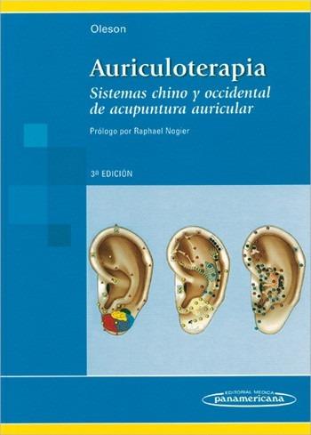 auriculoterapia sistemas chino y occidental de acupuntura au