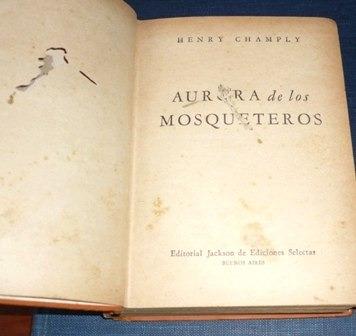 aurora de los mosqueteros henry champly novela aventura