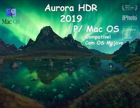 Aurora Hdr 2019 (novo) - P/ Mac Os - Licença Vitalícia