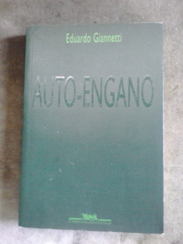 auto-engano eduardo giannetti cia.das letras 1997 bom estado